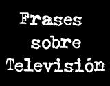 Frases TV