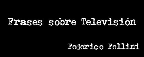 Frases Sobre Televisión Agentv